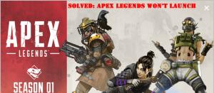 Apex legend won't launch