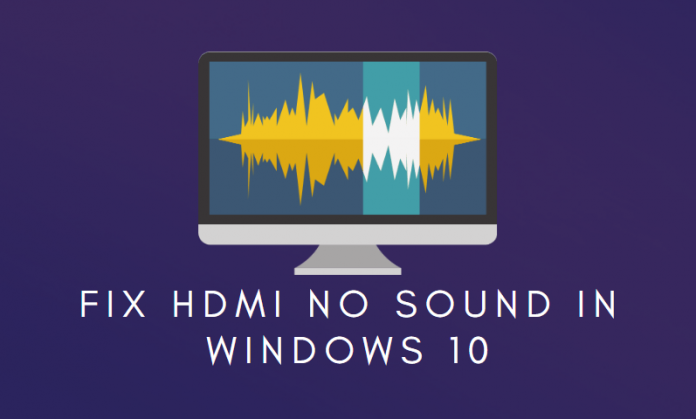 HDMI no sound error in Windows 10