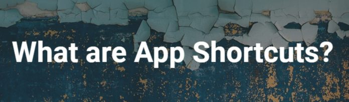 What are App Shortcuts