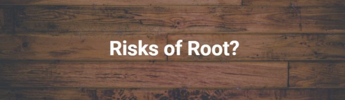 Risk of root