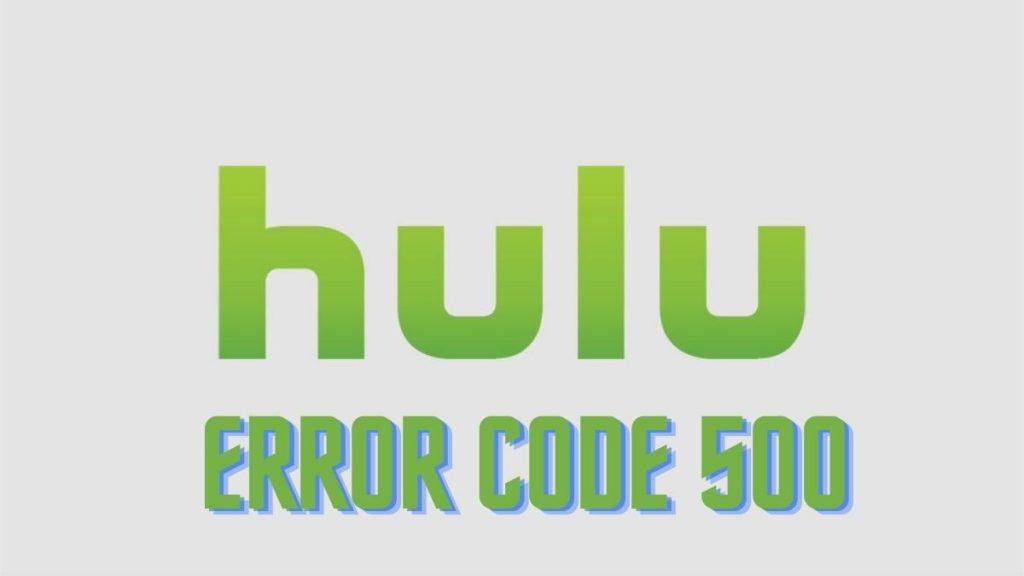 Hulu 500 error